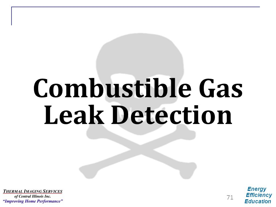 Energy Efficiency Education Combustible Gas Leak Detection 71