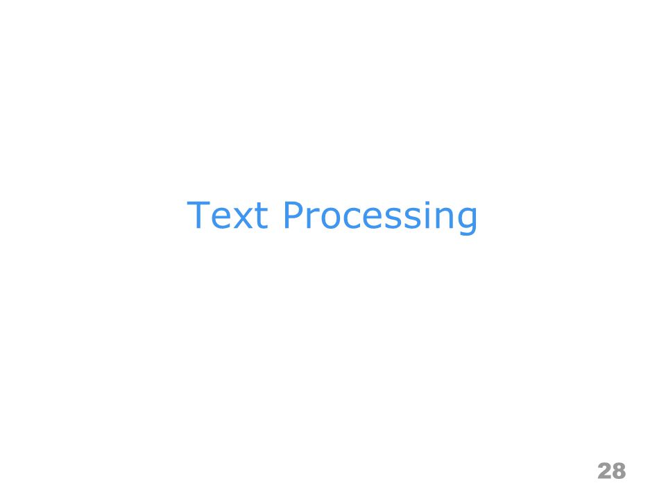 Text Processing 28