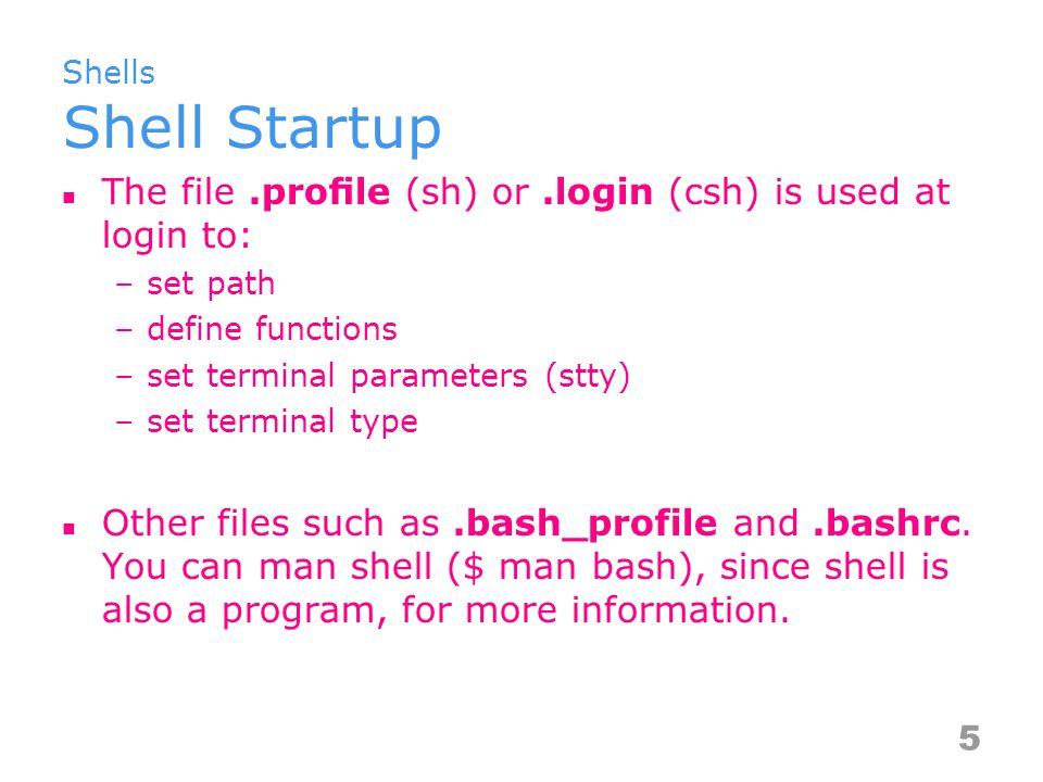 Shells Sample.profile File PATH=/usr/bin:/usr/ucb:/usr/local/bin:.
