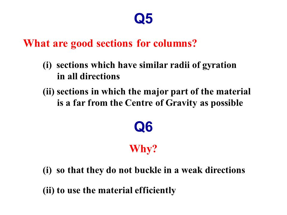 Q5 What are good sections for columns.