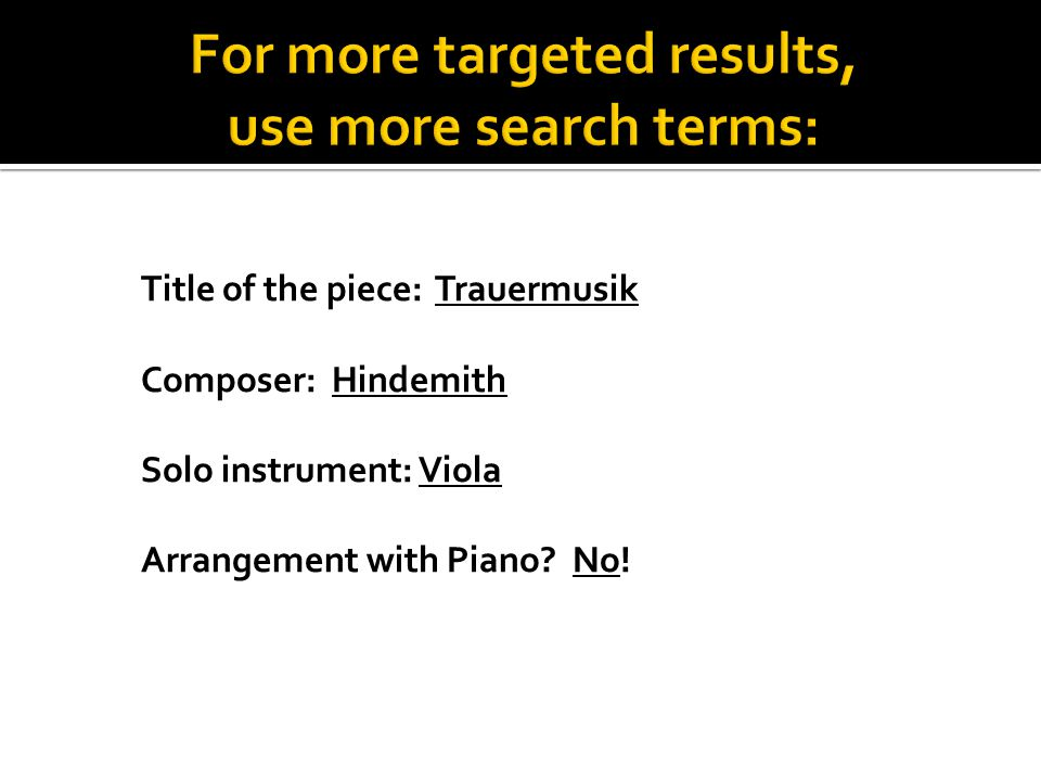 Title of the piece: Trauermusik Composer: Hindemith Solo instrument: Viola Arrangement with Piano.