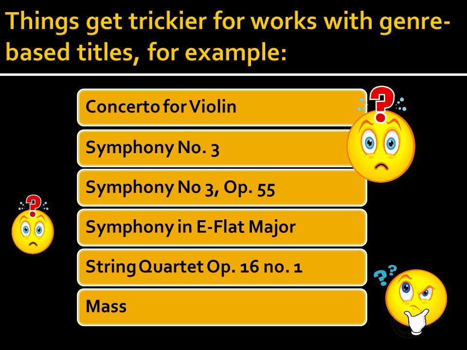 Concerto for ViolinSymphony No. 3Symphony No 3, Op.