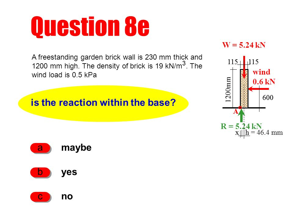 h Question 8e is the reaction within the base.