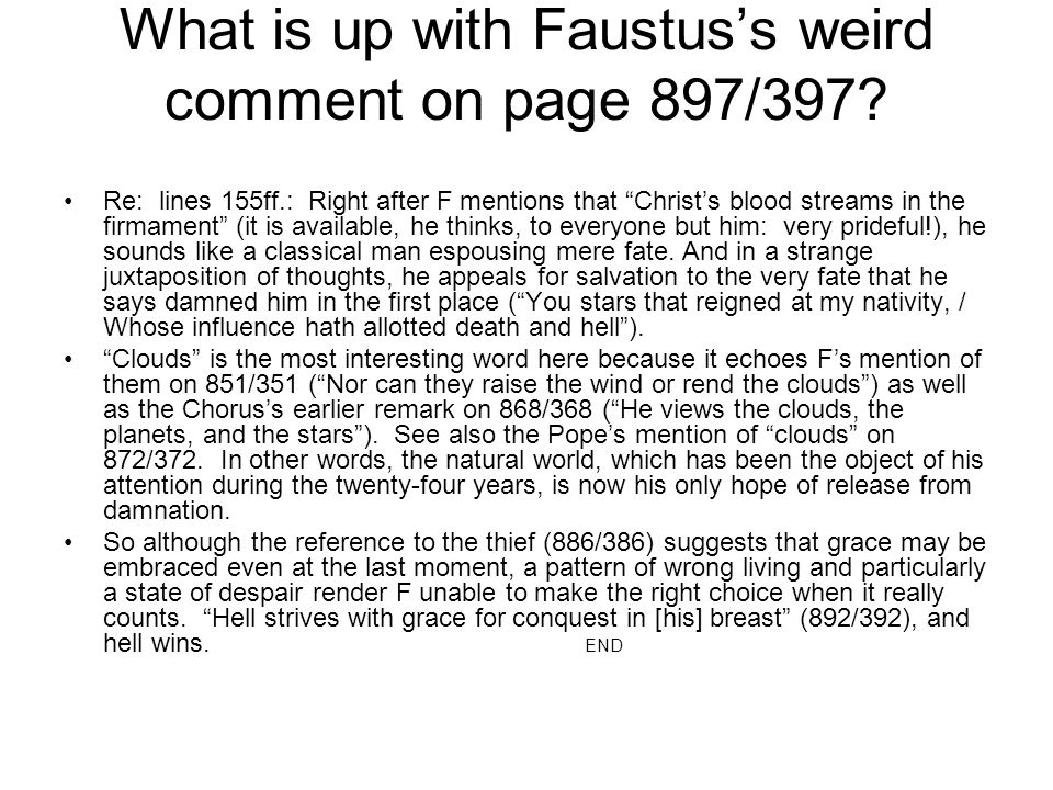 """What is up with Faustus's weird comment on page 897/397? Re: lines 155ff.: Right after F mentions that """"Christ's blood streams in the firmament"""" (it i"""