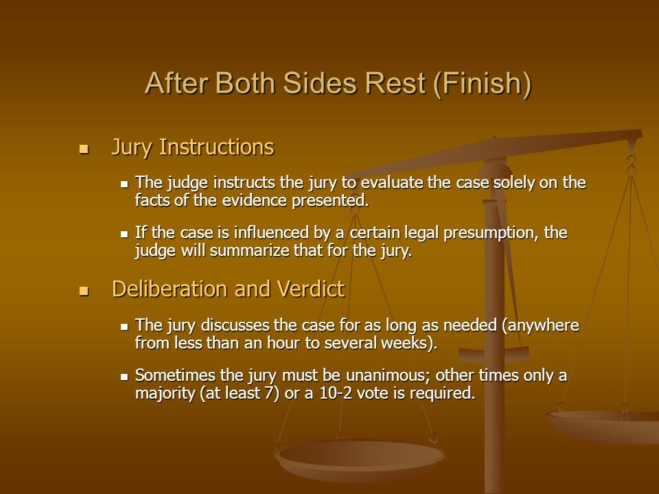 Jury Instructions Jury Instructions The judge instructs the jury to evaluate the case solely on the facts of the evidence presented.