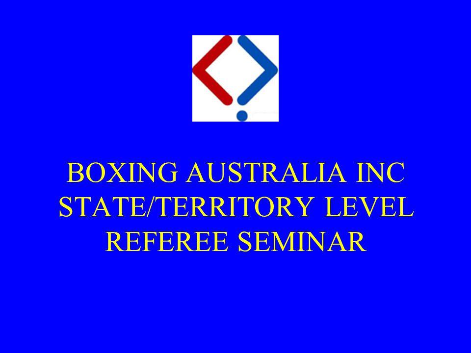BOXING AUSTRALIA INC STATE/TERRITORY LEVEL REFEREE SEMINAR