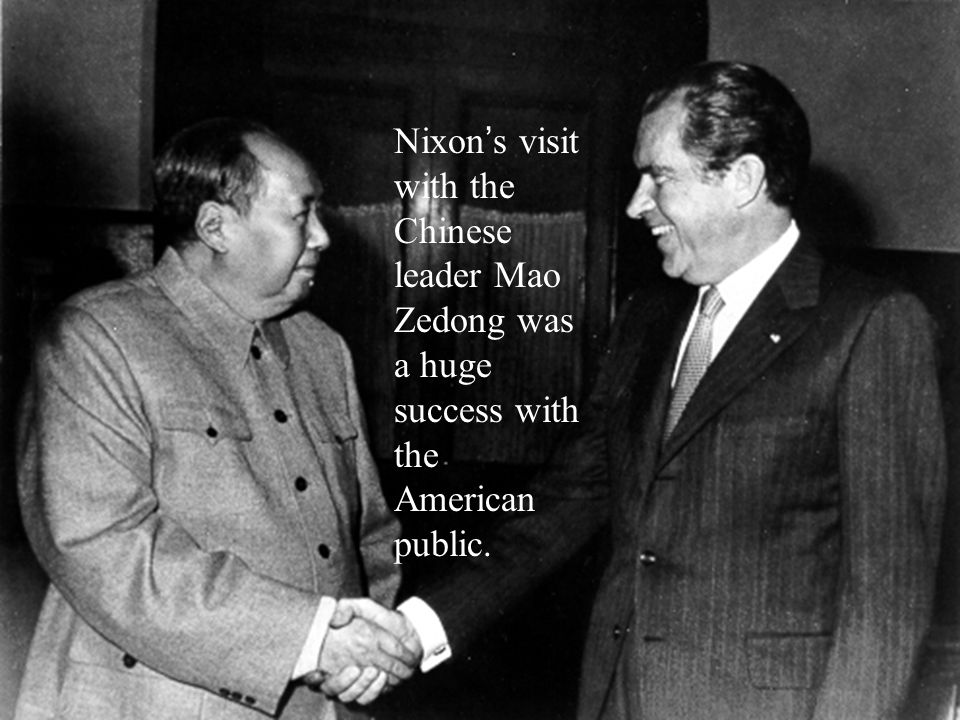 Nixon ' s visit with the Chinese leader Mao Zedong was a huge success with the American public.