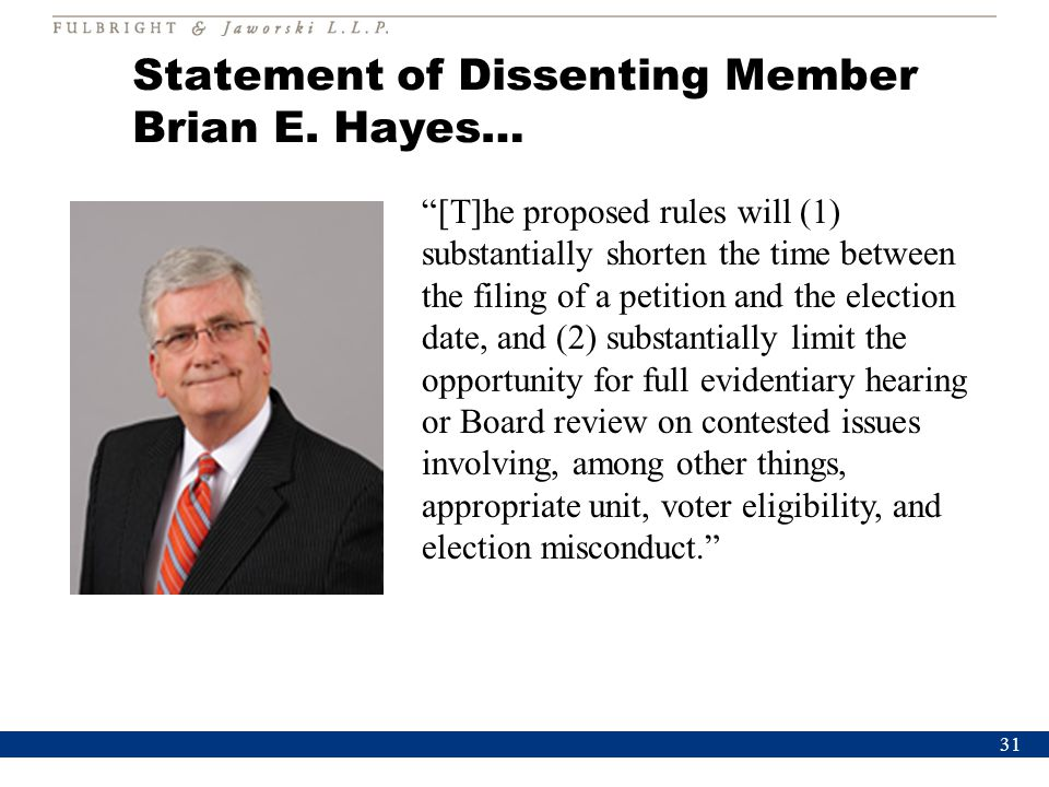 """Statement of Dissenting Member Brian E. Hayes… 31 """"[T]he proposed rules will (1) substantially shorten the time between the filing of a petition and t"""