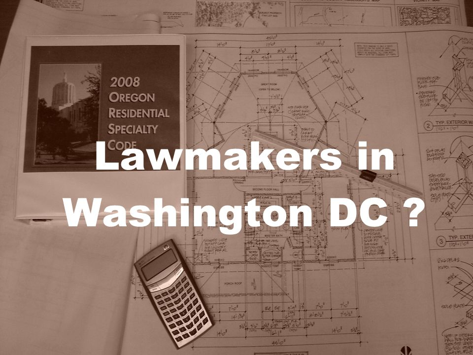 Lawmakers in Washington DC ?