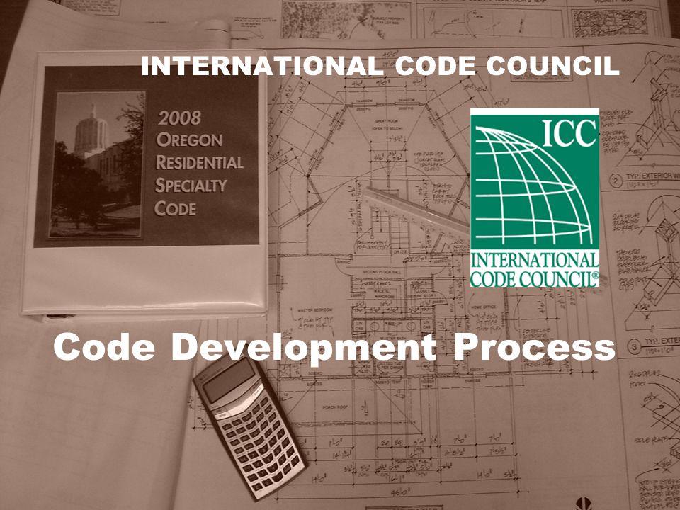 INTERNATIONAL CODE COUNCIL Code Development Process
