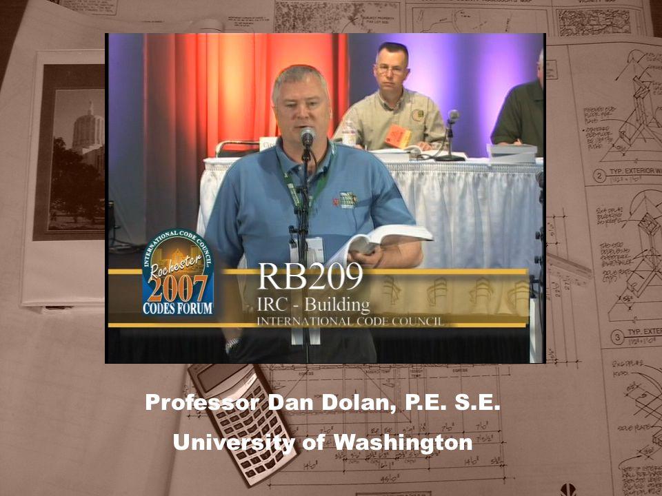 Professor Dan Dolan, P.E. S.E. University of Washington