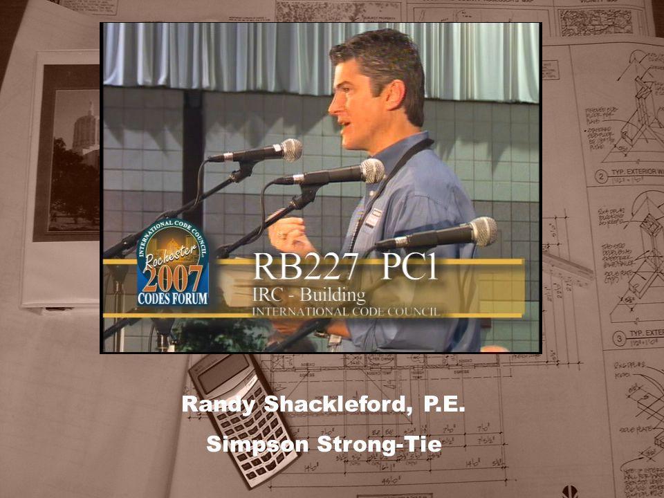 Randy Shackleford, P.E. Simpson Strong-Tie