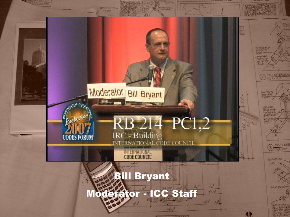 Bill Bryant Moderator - ICC Staff
