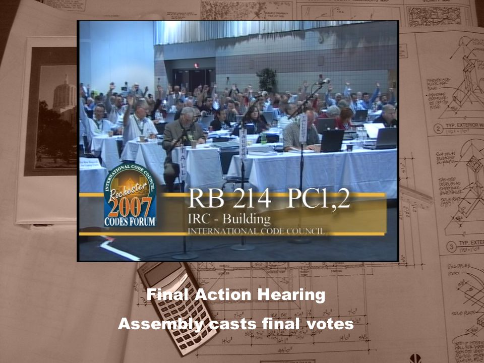 Final Action Hearing Assembly casts final votes