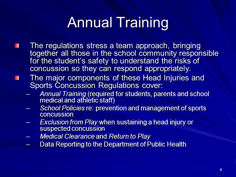 4 Annual Training The regulations stress a team approach, bringing together all those in the school community responsible for the student's safety to