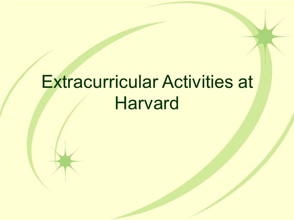 Extracurricular Activities at Harvard