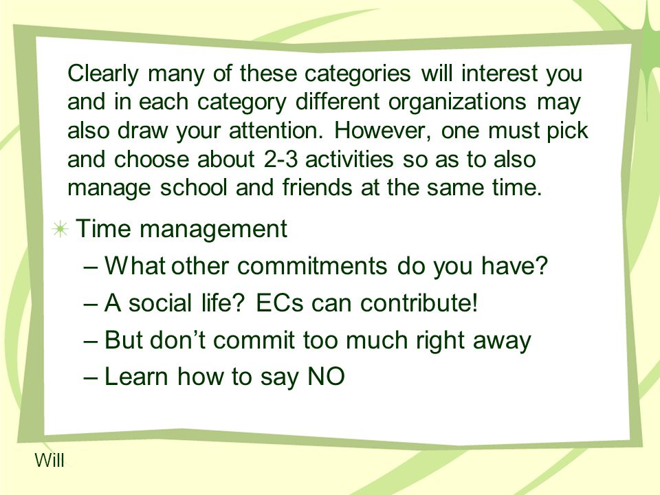 Clearly many of these categories will interest you and in each category different organizations may also draw your attention.