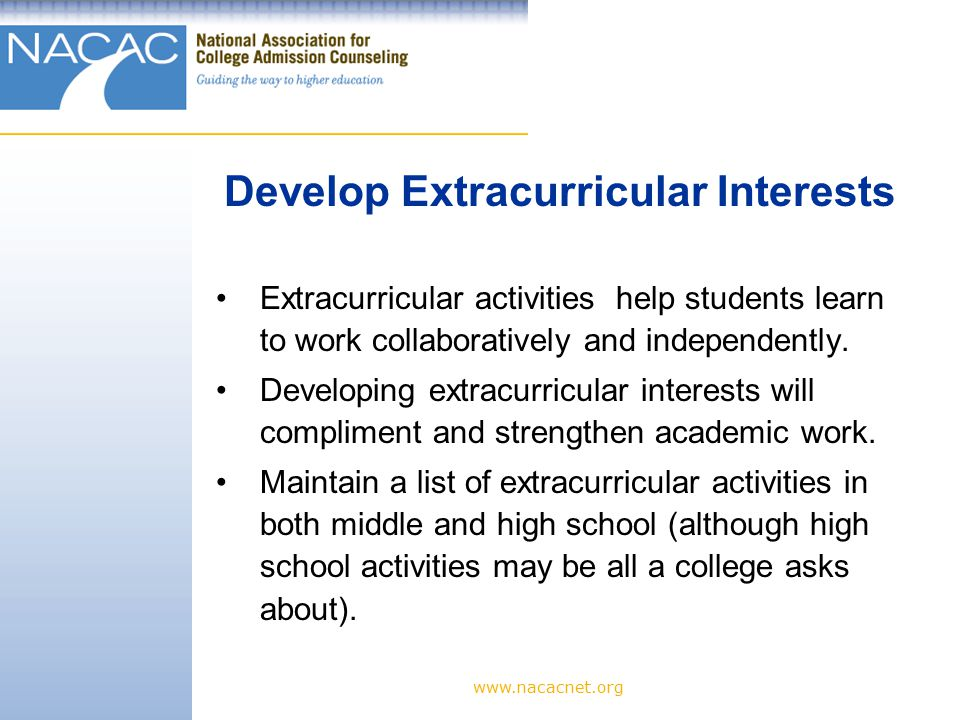 Extracurricular activities help students learn to work collaboratively and independently.