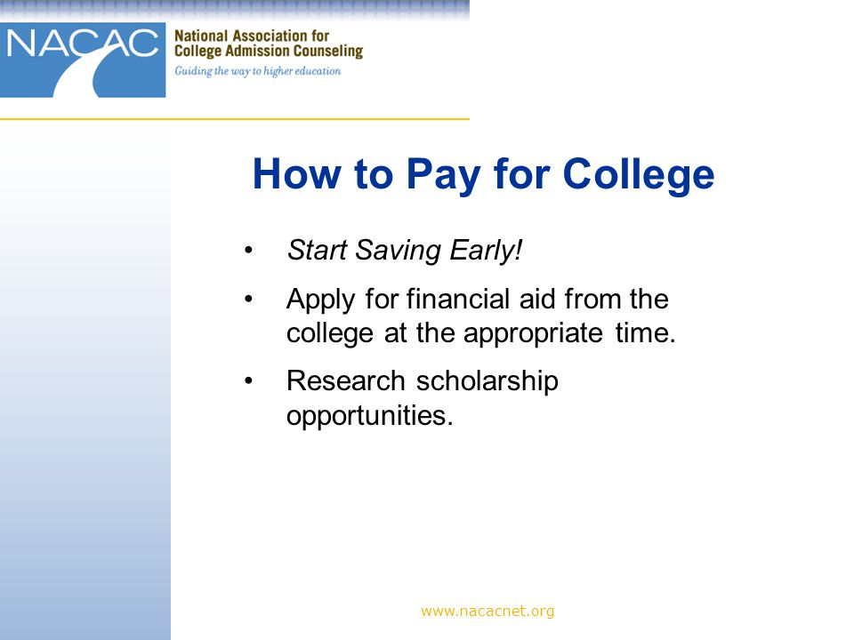 How to Pay for College Start Saving Early.