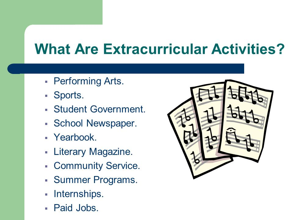 What Are Extracurricular Activities.  Performing Arts.