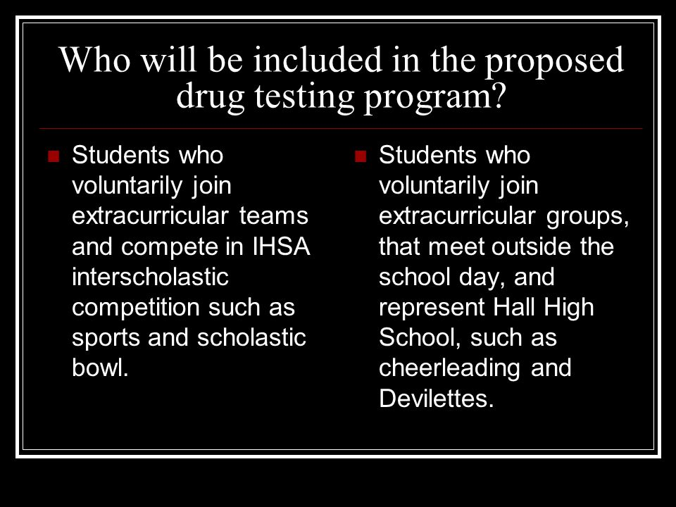 Who will be included in the proposed drug testing program.