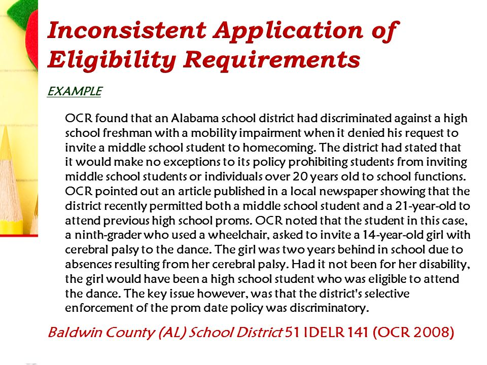 EXAMPLE OCR found that an Alabama school district had discriminated against a high school freshman with a mobility impairment when it denied his reque