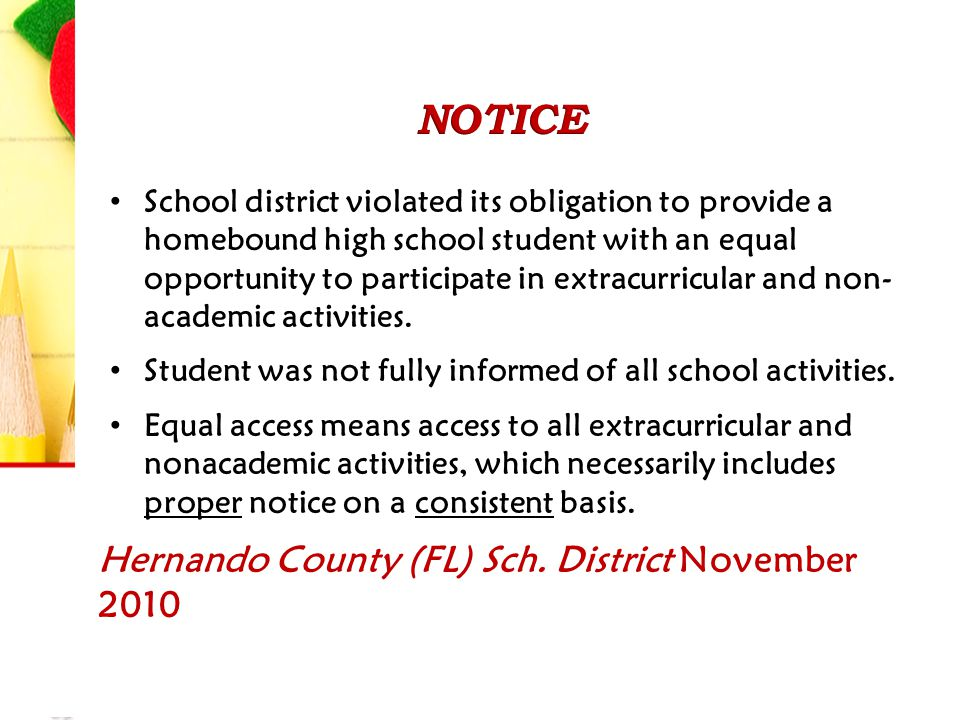 School district violated its obligation to provide a homebound high school student with an equal opportunity to participate in extracurricular and non- academic activities.