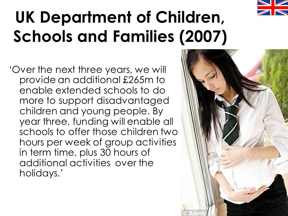 19 UK Department of Children, Schools and Families (2007) 'Over the next three years, we will provide an additional £265m to enable extended schools t