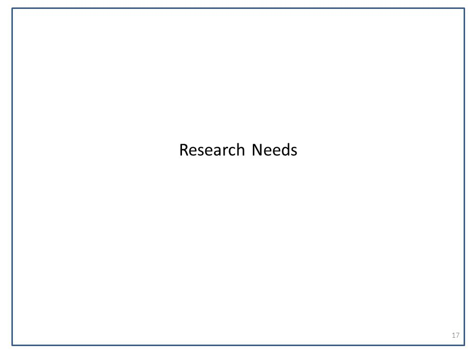 Research Needs 17