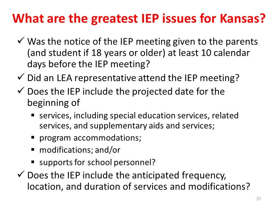 What are the greatest IEP issues for Kansas.