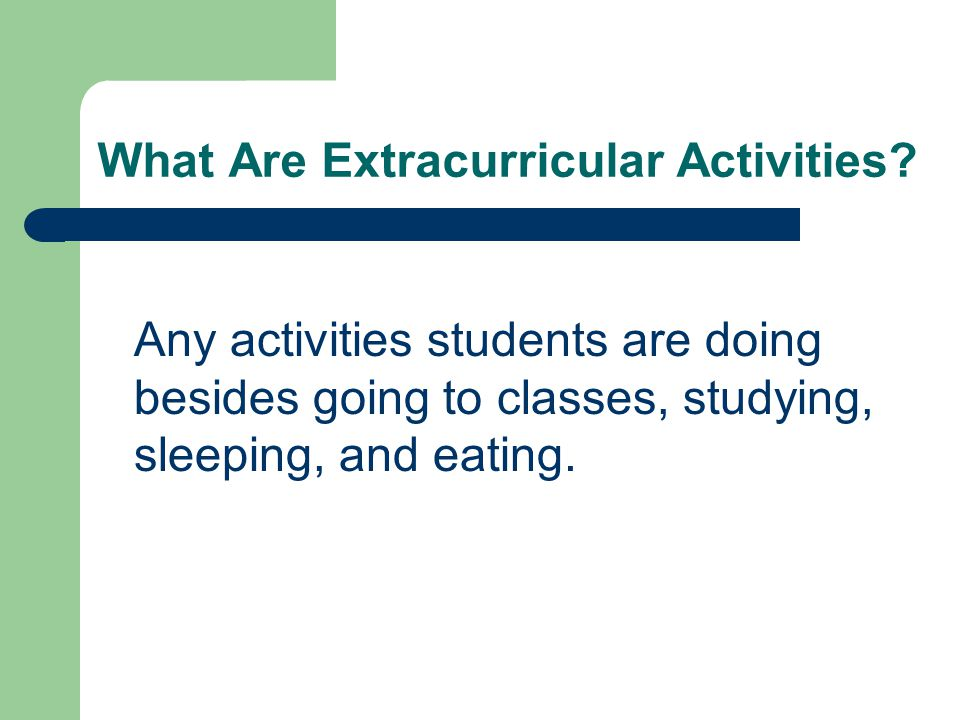 What Are Extracurricular Activities.