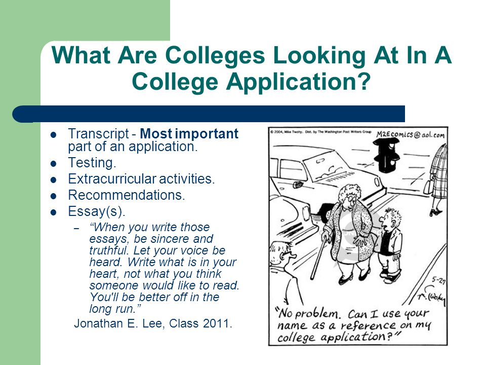 What Are Colleges Looking At In A College Application.