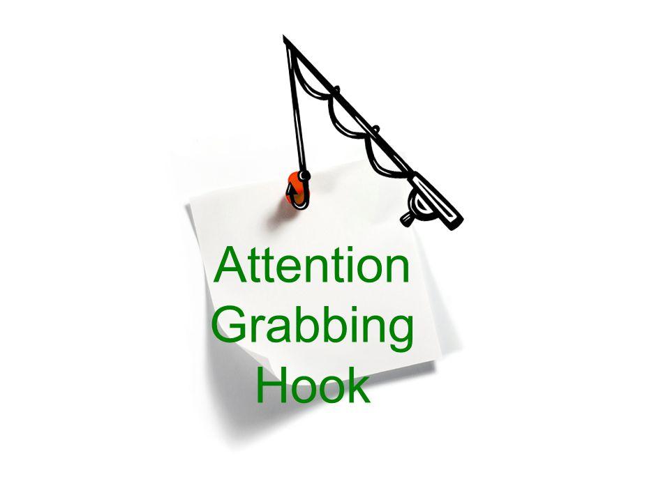 Attention Grabbing Hook