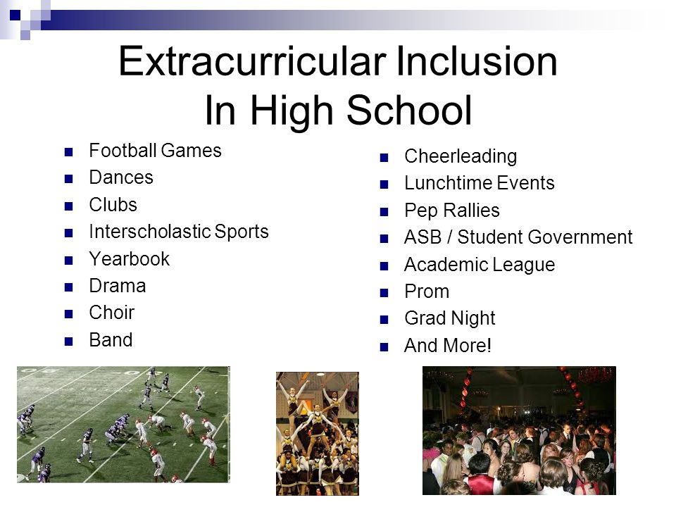 Extracurricular Inclusion In High School Football Games Dances Clubs Interscholastic Sports Yearbook Drama Choir Band Cheerleading Lunchtime Events Pe