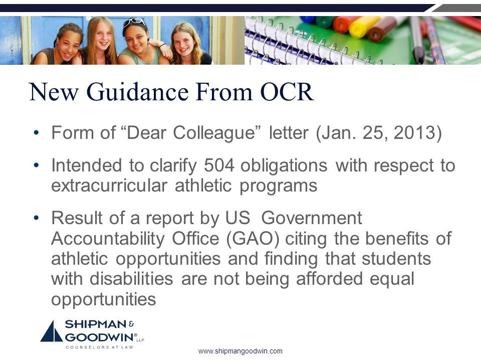 www.shipmangoodwin.com New Guidance From OCR Form of Dear Colleague letter (Jan.