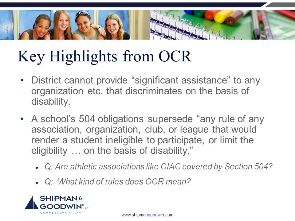 www.shipmangoodwin.com Key Highlights from OCR District cannot provide significant assistance to any organization etc.