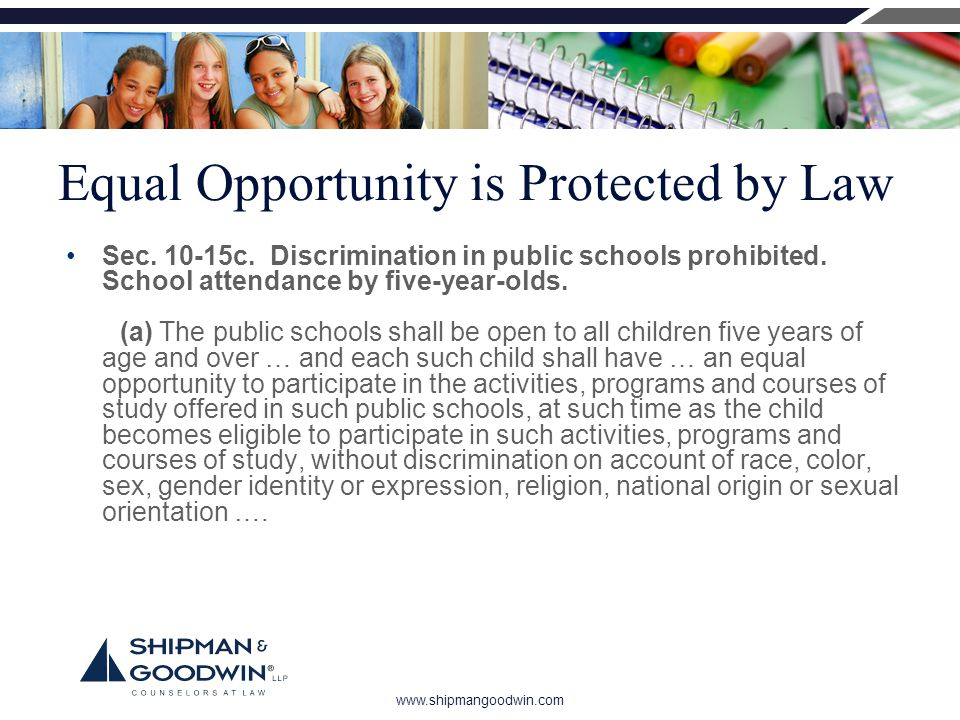www.shipmangoodwin.com Equal Opportunity is Protected by Law Sec.