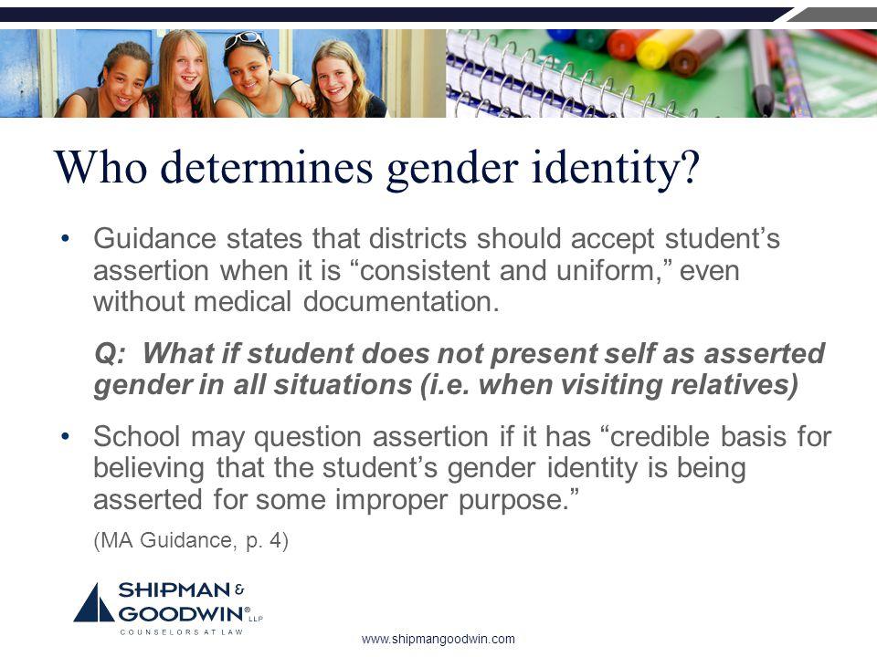 www.shipmangoodwin.com Who determines gender identity.