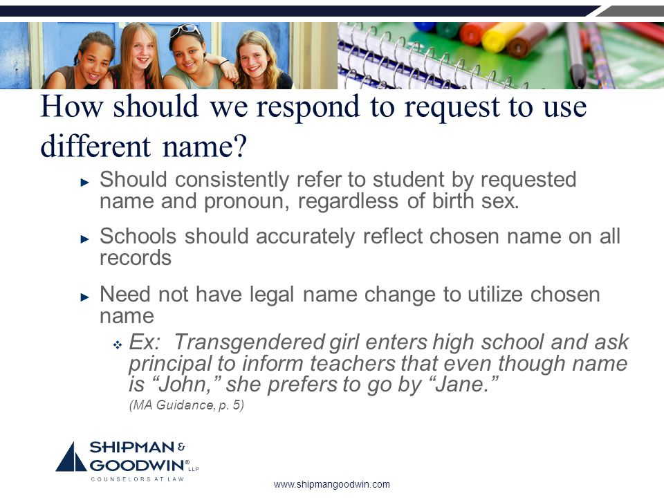 www.shipmangoodwin.com How should we respond to request to use different name.