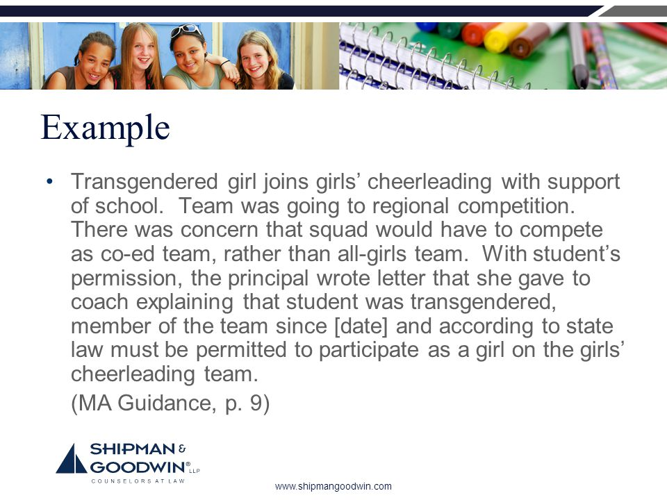 www.shipmangoodwin.com Example Transgendered girl joins girls' cheerleading with support of school.
