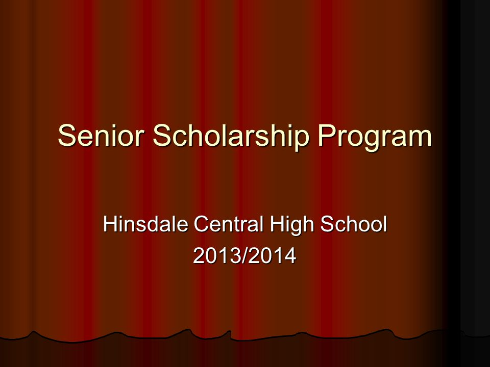 Hinsdale Central Teachers' Association Scholarships Designed to encourage graduating seniors who expect to enter the teaching profession Recipients: Cailee Beisswanger, Margaret Bieber, Christine Ellis, Frances Gibson, Gabrielle Lail, Marley Marano, Margaret Sullivan