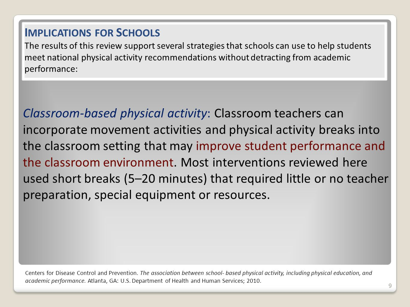 20 Structured Recess Structured recess is designed to promote an active and safe environment for all students to participate in during the designated recess time.