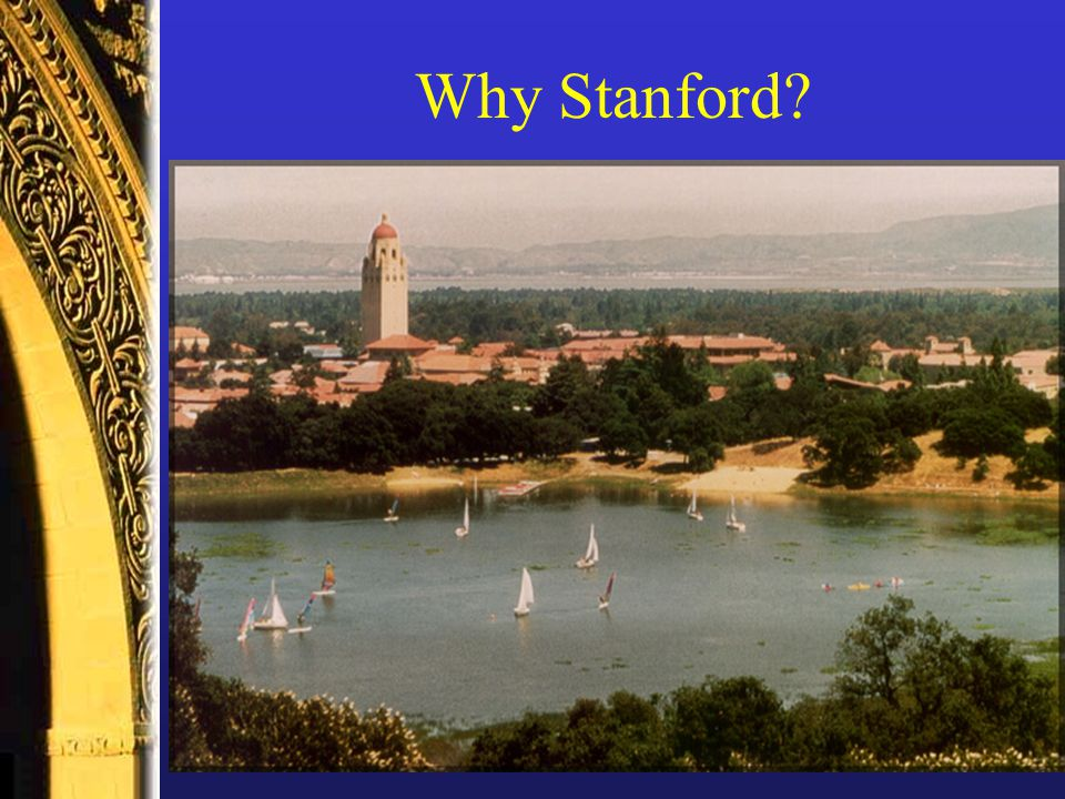 Why Stanford?