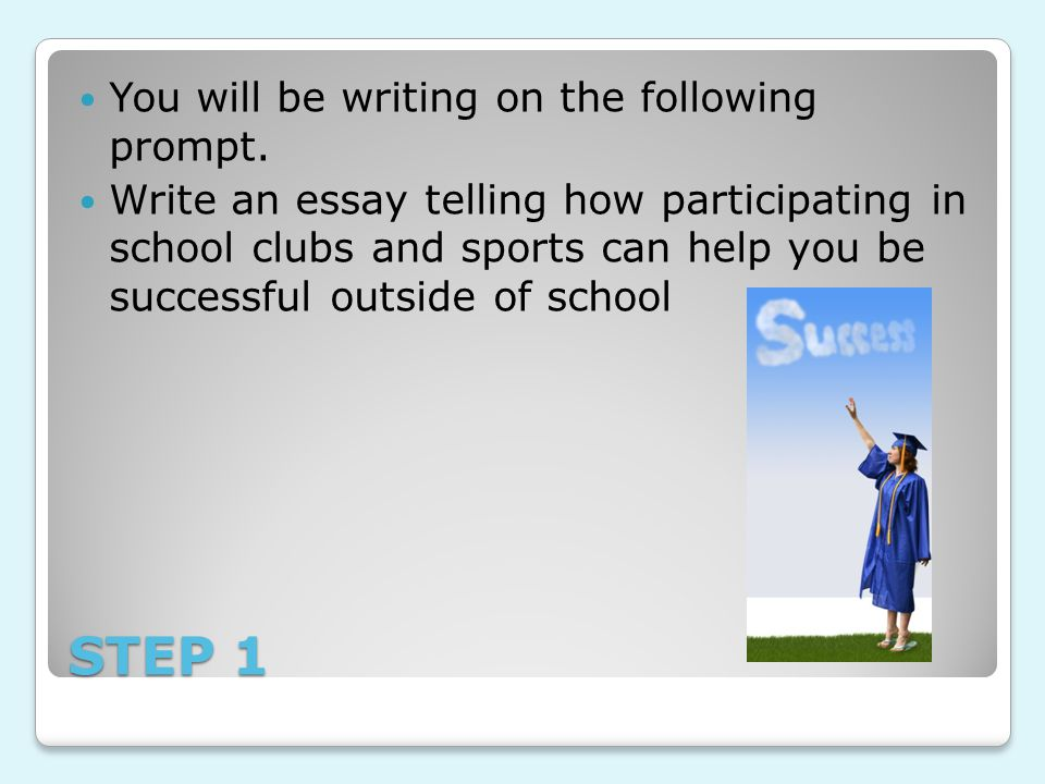 STEP 2 Brainstorm and write for ONE minute to answer the question: What are extracurricular activities?