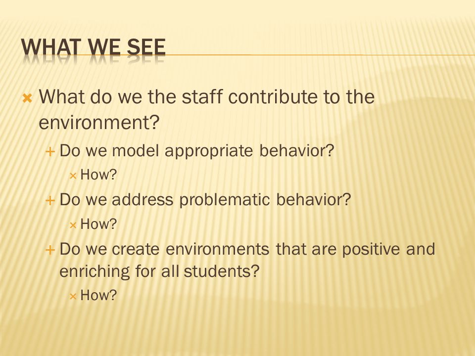  What do we the staff contribute to the environment.