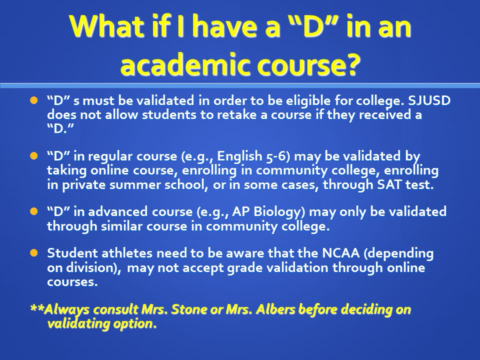 What if I have a D in an academic course.