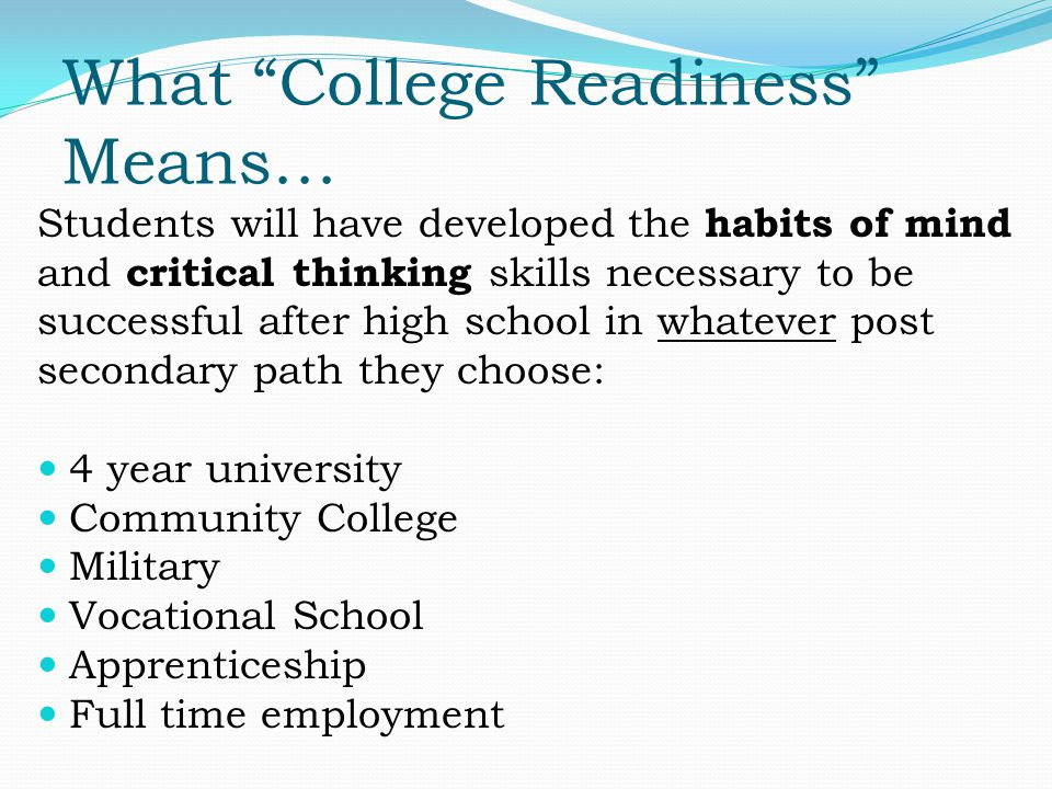 Habits of Mind and Crucial Characteristics Responsibility Organization Persistence/Resilience Critical Thinking Self-Advocacy Problem-Solving*