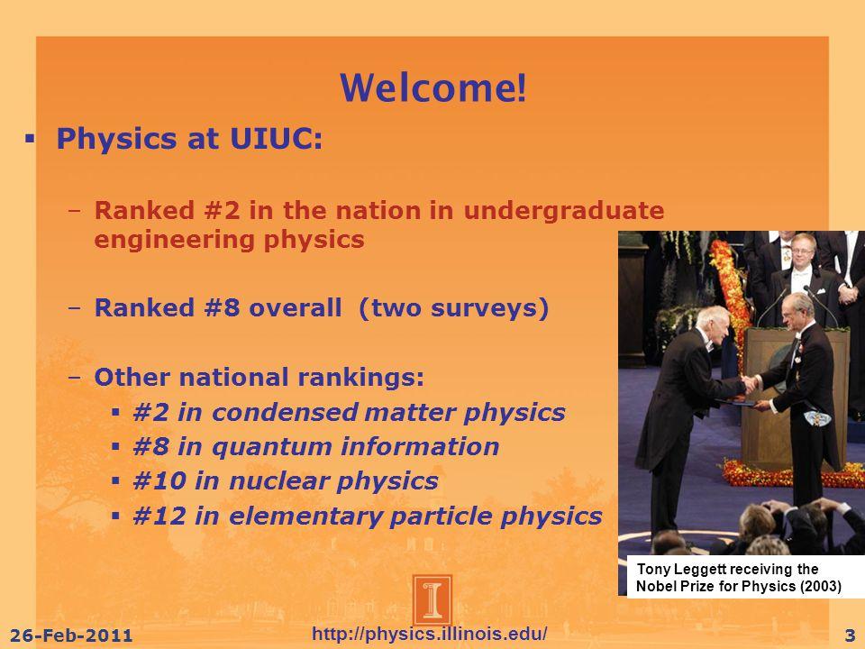 http://physics.illinois.edu/ 9-Nov-20104426-Feb-201144