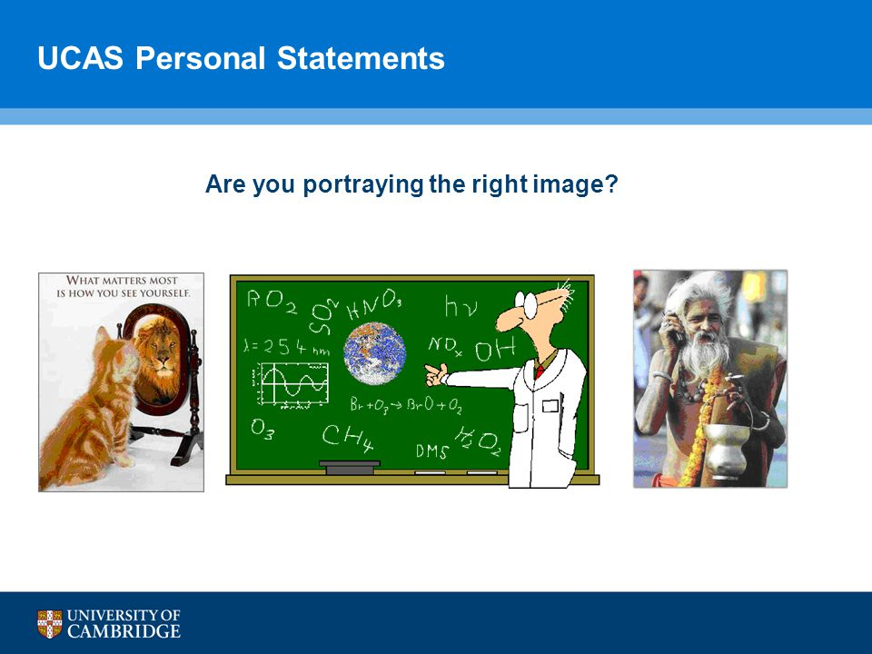 UCAS Personal Statements Are you portraying the right image