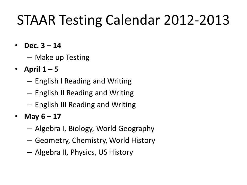 STAAR Testing Calendar 2012-2013 Dec.